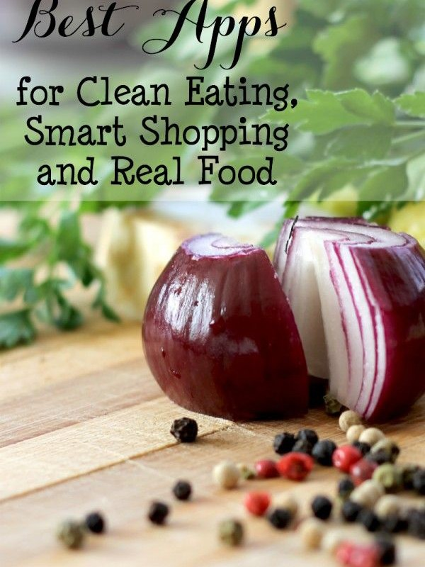 Make Clean Eating Simple With These Apps, Part 2