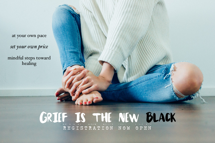 Grief is the New Black